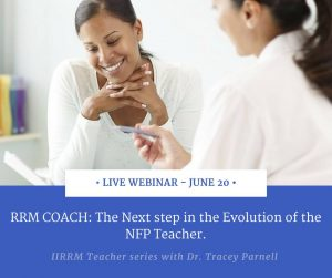Teacher Series: RRM Coach. The next step in the Evolution of the NFP Teacher