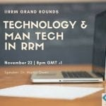 """Grand Rounds: Technology and """"Man tech"""" in RRM"""