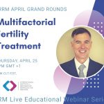 Grand Rounds: Multifactorial Fertility Treatment