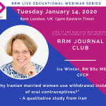January Journal Club: Why Iranian married women use withdrawal instead of oral contraceptives? A qualitative study from Iran