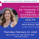 Grand Rounds: Re-thinking the female microbiome in reproductive health