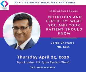 April Grand Rounds: Nutrition in Reproductive Medicine: What You and Your Patients Should Know