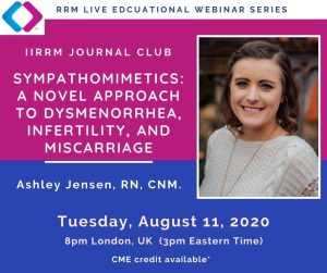 RRM Journal Club: Sympathomimetics: A novel approach to dysmenorrhea, infertility, and miscarriage